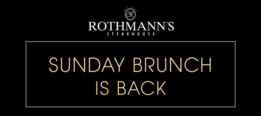 Rothmann's sunday brunch is back